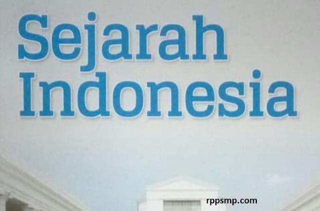 Rpp Sejarah Indonesia Kurikulum 2013 Revisi 2017/2018 dan Rpp 1 Lembar 2019/2020/2021 Kelas X Semester 1 dan 2