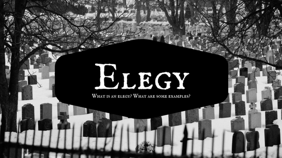 What is an Elegy?
