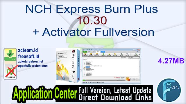 NCH Express Burn Plus 10.30 + Activator Fullversion