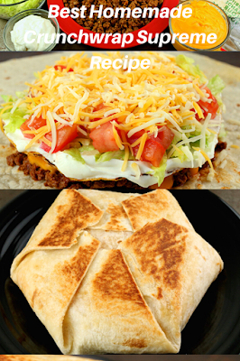 Best Homemade Crunchwrap Supreme Recipe