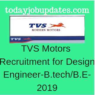 TVS Motors Hiring for Design Engineer B.TECH/B.E-Any Specialization-2019