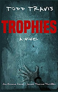 https://www.amazon.com/TROPHIES-Emma-Kane-Jacob-Thorne-ebook/dp/B01GXU5D2K/ref=sr_1_1?s=books&ie=UTF8&qid=1477064866&sr=1-1&keywords=todd+travis+trophy
