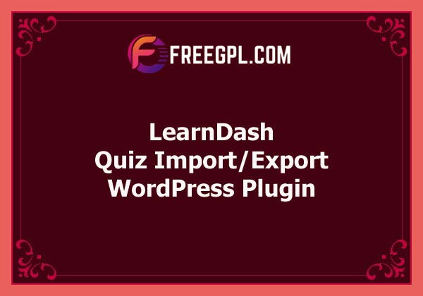 LearnDash Quiz Import/Export Free Download