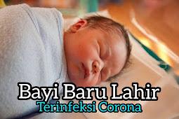 Bayi Baru Lahir Terinfeksi Corona