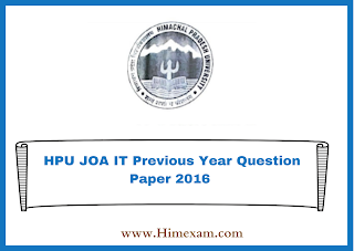 HPU JOA IT Previous Year Question Paper 2016