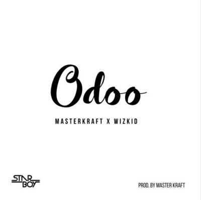 Masterkraft X Wizkid – Odoo [New Song]