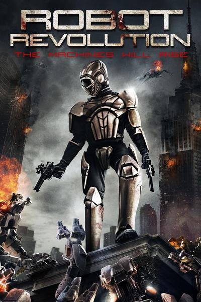 Robot Revolution วิกฤตินรกจักรกลปฏิวัติ [HD][พากย์ไทย]