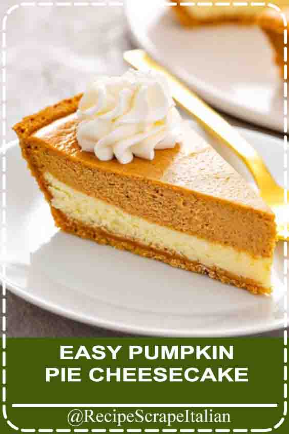 EASY PUMPKIN PIE CHEESECAKE #easy #cheesecake