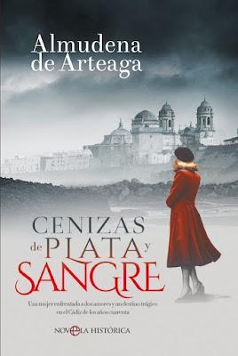 Cenizas de plata y sangre - Almudena de Arteaga (2018)