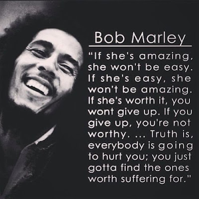 Bob Marley Quotes if she is amazing