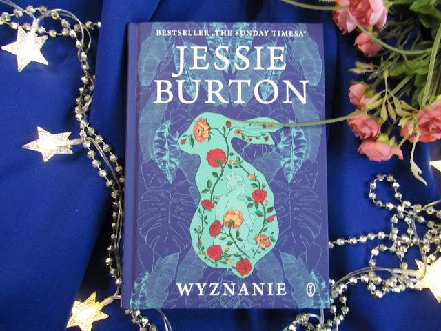 """Jessie Burton """"Wyznanie"""" - 3 kobiety i jedna tajemnica sprzed lat"""