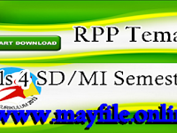 RPP K13 Kelas 4 Semua Tema Semester 2 Dan Kelengkapannya