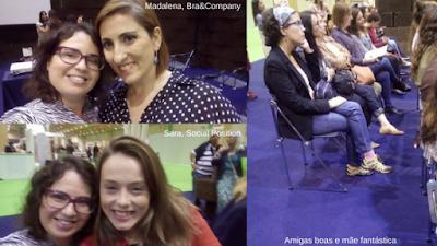 Foto minha com Madalena da Bra&Company, com a Sara do Social Position e das minhas amigas e mamãe ;)
