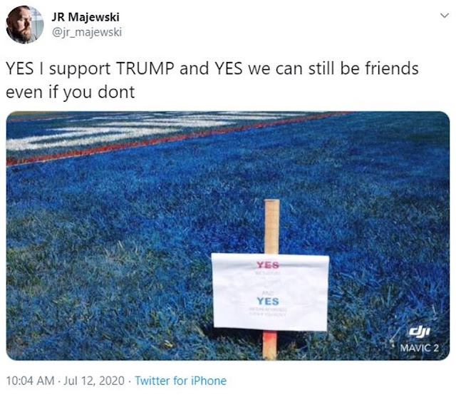 30675632 8514993 Majewski YES I support TRUMP and YES we can still be friends eve a 9 1594584308783 - Air Drive veteran paints his total yard with big Trump 2020 banner