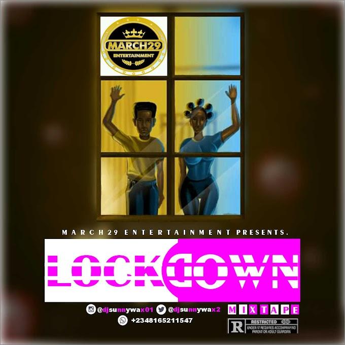 Mixtape:  DJ Sunnywax - Lockdown Mixtape