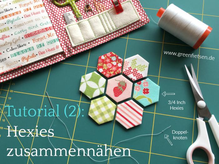 Tutorial 2 | So nähst du Hexies von Hand zusammen (English Paper Piecing)