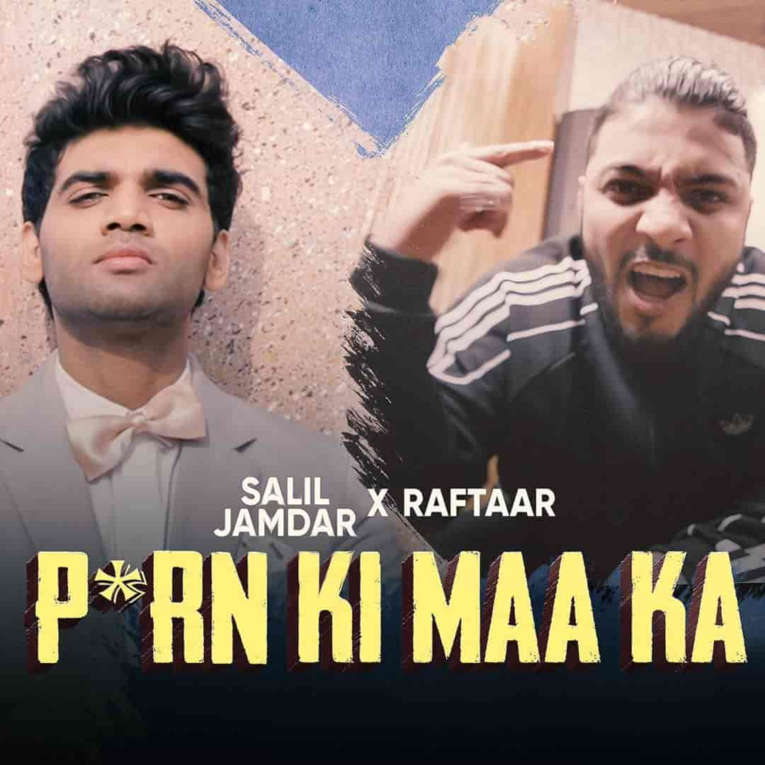 P*rn Ki Maa Ka Song Images By RAFTAAR and Salil Jamdar