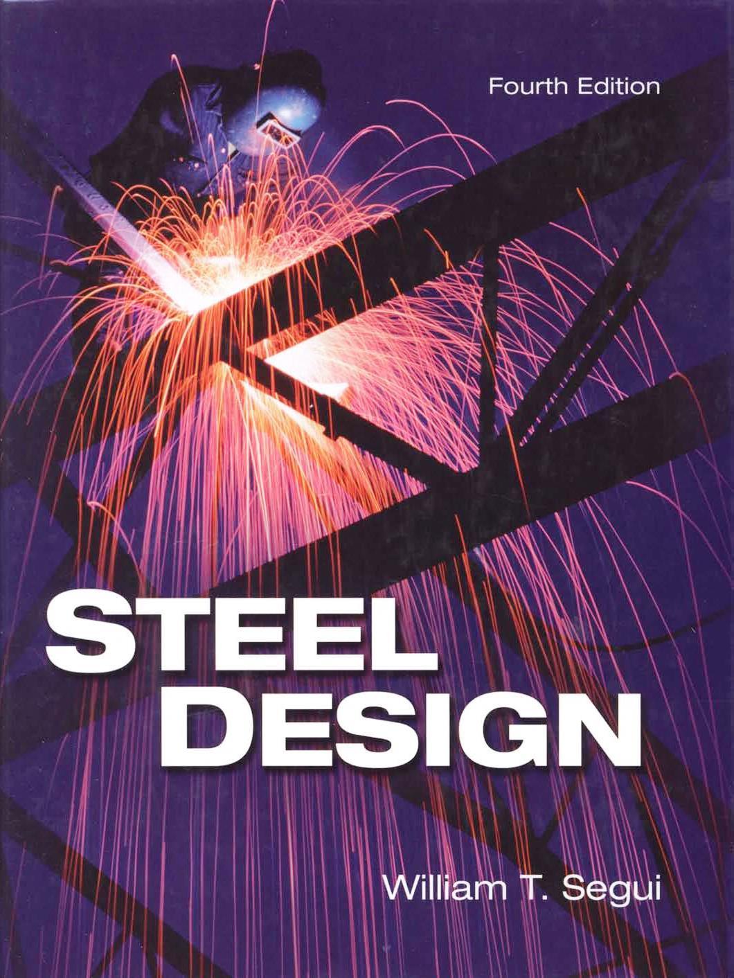Steel Design, 4th Edition – William T. Segui