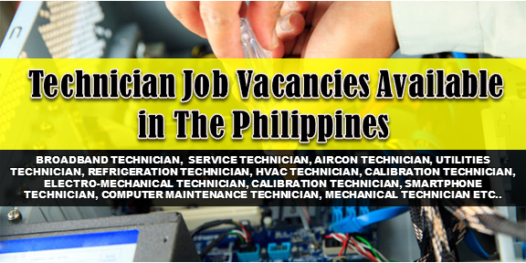 TECHNICIAN JOBS  1. BROADBAND TECHNICIAN Apply before December 3, 2017 Job level: Fresh Grad / Entry Level Job category: Architecture and Engineering Educational requirement: Graduated from college Vacancy: 100 openings Office Address: 4th Floor, Globe Telecom Plaza Tower 1, Pioneer, Mandaluyong, National Capital Region, Philippines  2. SERVICE TECHNICIAN Apply before Semptember 15, 2017 Salary: 12,766.00 - 13,500.00 PHP / month · Full time Job level: Fresh Grad / Entry Level Job category: Skilled Trade Educational requirement: Graduated from college Industry: Sales and Marketing Vacancy:5 openings Office Address: 86 Mayon St., Brgy. Sta. Teresita, Quezon City  3. GPS TECHNICIAN Apply before June 4, 2017 Full time Job level: Fresh Grad / Entry Level Job category: IT and Software Educational requirement: Graduated from college Industry: Information Communication Technology Vacancy: 1 opening Office Address: 544 Florentino Torres St. Sta. Cruz, Manila, Manila, Metro Manila, Philippines  4. AIRCON TECHNICIAN Apply before July 9, 2017 Full time Job level: Associate / Supervisor Job category: Architecture and Engineering Educational requirement: Graduated from college Industry: Facilities Services Vacancy: 3 openings Office Address: San Miguel Ave, San Antonio, Pasig, Metro Manila, Philippines  5. HELPDESK TECHNICIAN Full time Job level; Fresh Grad / Entry Level Job category: IT and Software Educational requirement: Completed vocational course Industry: Outsourcing / Offshoring Vacancy: 15 openings Office Address: 30F GT Tower, Ayala Avenue, corner H.V. Dela Costa Street, Makati, Metro Manila, Philippines  6. UTILITIES TECHNICIAN Apply before July 9, 2017 Full time Job level: Associate / Supervisor Job category: Architecture and Engineering Educational requirement: Graduated from high school Industry: Facilities Services Vacancy: 3 openings Office Address: 27 San Miguel Ave, San Antonio, Pasig, 1605 Metro Manila, Philippines  7. REFRIGERATION TECHNICIAN Apply before July 11, 2017 Full time Job level: Fresh Grad / Entry Level Job category: General Services Educational requirement: Completed vocational course Industry: Customer Service Vacancy: 1 opening Office Address: Las Pinas, NCR, Philippines  8. HVAC TECHNICIAN Apply before June 29, 2017 Full time Job level: Fresh Grad / Entry Level Job category: Skilled Trade Educational requirement: Graduated from college Industry: Construction Vacancy: 3 openings Office Address: San Juan, Metro Manila, Philippines  9. AIRCON TECHNICIAN Apply before June 1, 2017 Full time Job level: Fresh Grad / Entry Level Job category: Architecture and Engineering Educational requirement: Graduated from high school Industry: Facilities Services Vacancy: 40 openings Office Address: 422 OAC Building, #27 San Miguel Avenue, Ortigas Center, Pasig City, PH  10. SERVICE TECHNICIAN Apply before December 30, 2017 Full time Job level: Associate / Supervisor Job category: Skilled Trade Educational requirement: Less than high school Vacancy: 1 opening Office Address: Maja Development Compound, Pasig, Metro Manila, Philippines  11. CALIBRATION TECHNICIAN Apply before June 10, 2017 Full time Job level: Fresh Grad / Entry Level Job category: General Services Educational requirement: Completed vocational course Industry: Facilities Services Vacancy: 2 openings Office Address: 422 OAC Building, #27 San Miguel Avenue, Ortigas Center, Pasig City, PH  12. ELECTROMECHANICAL TECHNICIAN Apply before June 9, 2017 Full time Job level: Fresh Grad / Entry Level Job category: Safety and Security Educational requirement: Graduated from high school Industry: Facilities Services Vacancy: 5 openings Office Address: 422 OAC Building, #27 San Miguel Avenue, Ortigas Center, Pasig City, PH  13. MULTILINGUAL HELPDESK TECHNICIAN | SPANISH Apply before June 23, 2017 Full time Job level: Fresh Grad / Entry Level Job category: IT and Software Educational requirement: Completed vocational course Industry: Outsourcing / Offshoring Vacancy: 5 openings Office Address: 30F GT Tower, Ayala Avenue corner HV Dela Costa Street, Makati City  14. PRODUCTION TECHNICIAN Apply before July 23, 2017 Full time Job level: Fresh Grad / Entry Level Job category: Architecture and Engineering Educational requirement:  Graduated from college Industry: Facilities Services Vacancy: 3 openings Office Address: 27 San Miguel Ave, San Antonio, Pasig, 1605 Metro Manila, Philippines  15. ELECTRO-MECHANICAL TECHNICIAN Apply before July 9, 2017 Full time Job level: Associate / Supervisor Job category: Architecture and Engineering Educational requirement: Completed vocational course Industry: Facilities Services Vacancy: 1 opening Office Address: San Miguel Ave, San Antonio, Pasig, Metro Manila, Philippines   16. ROVING SMARTPHONE TECHNICIAN | DAVAO Apply before July 14, 2017 Full time Job level: Fresh Grad / Entry Level Job category: Customer Service Educational requirement: Graduated from college Industry: Distribution Vacancy: 1 opening Office Address: Davao City, Davao del Sur, Philippines  17. CALIBRATION TECHNICIAN Apply before July 1, 2017 Full time Job level: Associate / Supervisor Job category: Skilled Trade Educational requirement: Completed vocational course Industry: Facilities Services Vacancy: 5 openings Office Address: 422 OAC Building, #27 San Miguel Avenue, Ortigas Center, Pasig City, PH  18. SMARTPHONE TECHNICIAN | TACLOBAN Apply before July 14, 2017 Full time Job level: Fresh Grad / Entry Level Job category: Customer Service Educational requirement: Graduated from college Industry: Distribution Vacancy: 1 opening Office Address: Tacloban City, Leyte, Philippines  19. COMPUTER MAINTENANCE TECHNICIAN Apply before May 30, 2017 Salary: 700.00 - 1,000.00 PHP / day · Part time Job level: Associate / Supervisor Job category: IT and Software Educational requirement: Graduated from college Industry: Professional Training Vacancy: 1 opening Office Address: Amberland Plaza, Jade Drive, Pasig, NCR, Philippines  20. ELECTRO-MECHANICAL TECHNICIAN Apply before July 1, 2017 Full time Job level: Fresh Grad / Entry Level Job category: Skilled Trade Educational requirement: Completed vocational course Industry: Facilities Services Vacancy: 15 openings Office Address: 422 OAC Building, #27 San Miguel Avenue, Ortigas Center, Pasig City, PH  21. SMARTPHONE TECHNICIAN | BATANGAS Apply before July 14, 2017 Full time Job level: Fresh Grad / Entry Level Job category: Customer Service Educational requirement: Graduated from college Industry: Distribution Vacancy: 1 opening Office Address: Batangas, Philippines  22. ELECTRO-MECHANICAL TECHNICIAN Apply before July 9, 2017 Full time Job level: Associate / Supervisor Job category: Architecture and Engineering Educational requirement: Graduated from college Industry: Facilities Services Vacancy: 5 openings Office Address: San Miguel Ave, San Antonio, Pasig, Metro Manila, Philippines  23. MECHANICAL TECHNICIAN Apply before May 29, 2017 Full time Job level: Fresh Grad / Entry Level Job category: Architecture and Engineering Educational requirement: Completed vocational course Industry: Oil / Energy / Solar / Greentech Vacancy: 2 openings Office Address: Binugao, Toril, Davao City, Davao del Sur, Philippines  24. FARM AIDE TECHNICIAN Apply before Decemebr 30, 2017 Salary: 13,000.00 - 14,000.00 PHP / month · Full time Job level: Fresh Grad / Entry Level Job category: Education and Training Educational requirement: Graduated from college Industry:  Customer Service Office Address: Barangay San Carlos - Lipa City Rd, Lipa, Batangas, Philippines  25. SERVICE TECHNICIAN Apply before May 21, 2014 Full time Job level: Fresh Grad / Entry Level Job category: IT and Software Educational requirement: Completed associate's degree Industry: Retail Industry Vacancy: 10 openings Office Address: UP Technohub - QC, Glorietta - Makati, Jazz Mall - Makati, ATC - Muntinlupa, Paseo - Laguna, Marquee Mall - Pampanga  26. QA TECHNICIAN Apply before June 16, 2017 Full time Job level: Fresh Grad / Entry Level Job category: Manufacturing and Production Educational requirement: Completed vocational course Industry: Automotive Parts Manufacturing Vacancy: 1 opening Office Address: 109 Unity Ave. SPEZ Carmelray Ind'l Park 1, Canlubang Calamba, Laguna, Calamba, CALABARZON, Philippines  27. MULTILINGUAL HELPDESK TECHNICIAN | JAPANESE SPEAKING Apply before May 21, 2017 Full time Job level: Associate / Supervisor Job category:  IT and Software Educational requirement: Completed vocational course Industry: Outsourcing / Offshoring Vacancy: 4 openings Office Address: Makati, Metro Manila, Philippines  28. FARM AIDE TECHNICIAN Aply before December 30, 2017 Salary: 13,000.00 - 14,000.00 PHP / month · Full time Job level: Fresh Grad / Entry Level Job category: Education and Training Educational requirement: Graduated from college Industry: Customer Service Vacancy: 3 openings Office Address: Coron Island, Bayan ng Coron, Pilipinas  29. FARM AIDE TECHNICIAN Apply before December 30, 2017 salary:13,000.00 - 14,000.00 PHP / month · Full time Job level: Fresh Grad / Entry Level Job category: Education and Training Educational requirement: Graduated from college Industry: Customer Service Vacancy: 5 openings Office Address: Lalawigan ng Romblon, Pilipinas  30. RADIOLOGIC TECHNICIAN Apply before June 17, 2017 Full time Job level: Fresh Grad / Entry Level Job category: Health and Medical Educational requirement: Graduated from college Industry: General & Wholesale Trading Vacancy: 2 openings Office Address: 239 Gen. Luna St., Brgy. Concepcion, Malabon City  31. SERVICE TECHNICIAN Apply before May 28, 2017 Full time Job level: Fresh Grad / Entry Level Job category: Skilled Trade Educational requirement: Graduated from college Industry: Hospitality Engineering (Hotels) Vacancy: 10 openings Office Address:  Fabtech Building, Phase 1 Block 3 Lots 2&3, Santiago St., Paseo de Magallanes Commercial Center, Magallanes Village, Makati, Metro Manila, Philippines  32. GIS TECHNICIAN Apply before august 22, 2017 Contractual Job level: Fresh Grad / Entry Level Job category: IT and Software Educational requirement: Completed vocational course Industry: Information Technology Vacancy: 1 opening Office Address: 19/F Strata 100 Building, F. Ortigas Jr. Road, Ortigas Center, Pasig, Metro Manila, Philippines  33. IT ASSISTANT | SOFTWARE AND HARDWARE TECHNICIAN DJTEAM INC. Apply before July 4, 2017 Salary: 10,000.00 - 12,500.00 PHP / month · Full time Job level: Fresh Grad / Entry Level Job category: IT and Software Educational requirement: Graduated from college Industry:  Marketing / Advertising / Sales Office Address: DJTI Centrale 11 Ipil Street, Saint Anthony Subdivision, Cainta, CALABARZON, Philippines  34. BIOMEDICAL TECHNICIAN Apply before November 2, 2017 Full time Job level: Fresh Grad / Entry Level Job category: Health and Medical Educational requirement: Graduated from college Vacancy: 3 openings Office Address: Qualimed Hospital, Brgy. Sto. Domingo Santa Rosa, Laguna, Santa Rosa, CALABARZON, Philippines  35. FACILITY MAINTENANCE TECHNICIAN Apply before October 5, 2017 Full time Job level: Fresh Grad / Entry Level Job category: Architecture and Engineering Educational requirement: Graduated from college Industry: Sales and Marketing Vacancy: 30 openings   Office Address: 12F Pryce Center Bldg, 1179 Don Chino Roces Ave cor Bagtikan St Makati City, Makati, Metro Manila, Philippines  36. TECHNICIANS Apply before May 31, 2017 Full time Job level: Fresh Grad / Entry Level Job category: Manufacturing and Production Educational requirement: Completed vocational course Vacancy: 1 opening Industry: Manufacturing Office Address: Lot 21A, Ph 1B, First Philippine Industrial Park, Tanauan, CALABARZON, Philippines  37. LEAD TECHNICIANS Apply before July 30, 2017 Full time Job level: Fresh Grad / Entry Level Job category: Manufacturing and Production Educational requirement: Graduated from college Industry: Payments Solutions Vacancy: 4 openings Office Address: 4F Makati Stock Exchange Building, Ayala Avenue, Makati, Metro Manila, Philippines  38. ELECTRO-MECHANICAL TECHNICIAN Apply before July 9, 2017 Full time Job level: Associate / Supervisor Job category: Architecture and Engineering Educational requirement: Graduated from college Industry: Facilities Services Vacancy: 5 openings Office Address: San Miguel Ave, San Antonio, Pasig, Metro Manila, Philippines  39. FARM AIDE TECHNICIAN Apply before December 30, 2017 Salary: 13,000.00 - 14,000.00 PHP / month · Full time Job level: Fresh Grad / Entry Level Job category: Education and Training Educational requirement: Graduated from college Industry: Customer Service Office Address: Barangay San Carlos - Lipa City Rd, Lipa, Batangas, Philippines  40. ELECTRO-MECHANICAL TECHNICIAN Apply before July 1, 2017 Full time Job level: Fresh Grad / Entry Level Job category: Skilled Trade Educational requirement: Completed vocational course Industry: Facilities Services Vacancy: 15 openings Office Address: 422 OAC Building, #27 San Miguel Avenue, Ortigas Center, Pasig City, PH  41. SERVICE TECHNICIAN Apply before March 8, 2018 Salary: 12,766.00 - 16,000.00 PHP / month · Full time Job level: Fresh Grad / Entry Level Job category: Skilled Trade Educational requirement: Graduated from college Industry: Hospitality Engineering (Hotels) Vacancy: 11 openings Office Address:Phase 1, Block 3, Lot 2 and 3 Santiago St., Paseo de Magallanes Commercial Center Magallanes Village, Makati City 1232 Philippines, Philippines  42. REFRIGERATION TECHNICIAN Apply before July 11, 2017 Full time Job level: Fresh Grad / Entry Level Job category: General Services Educational requirement: Completed vocational course Industry: Customer Service Vacancy: 1 opening Office Address: Las Pinas, NCR, Philippines   43. IT TECH SUPPORT | DATA ENCODING & SERVICE MAINTENANCE Apply before august 4, 2017 Full time Job level: Fresh Grad / Entry Level Job category: IT and Software Educational requirement: Graduated from college Industry: Retail Industry Vacancy: 1 opening Office Address: Antel 2000 Corporate Center, 121 Valero St. Salcedo Village, Makati, Metro Manila, Philippines  44. SALES TECH SUPPORT SUPERVISOR Apply before august 20, 2017 Full time Job level: Associate / Supervisor Job category: Sales and Marketing Educational requirement: Graduated from college Industry: Human Resources / HR Vacancy: 1 opening Office Address: Banawe St, Quezon City, Metro Manila, Philippines  45. TECH NEWS STORY WRITER INTERN Apply before June 26, 2017 Contractual Job level: Internship / OJT Job category: Writing and Content Educational requirement: Graduated from college Industry: Marketing / Advertising / Sales Vacancy: 85 openings Office Address: 916 Arnaiz Ave, Makati, Metro Manila, Philippines  SOURCE: WWW.KALIBRR.COM  Disclaimer: Thoughtskoto is not affiliated to any of this companies. Information gathered here is from www.kalibrr.com. Please contact the company for further information.
