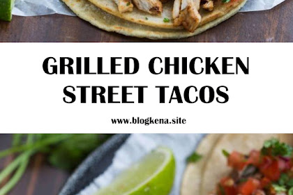 GRILLED CHICKEN STREET TACOS