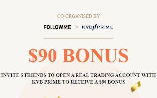 Bonus Forex Tanpa Deposit FOLLOWME X KVBPRIME $90