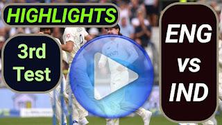 ENG vs IND 3rd Test 2021