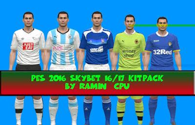 PES 2016 SkyBet v1.1 Kitpack 16-17 by ramin_cpu