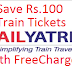 Cashback Rs.100 on Train Tickets Booking on RailYatri with FreeCharge