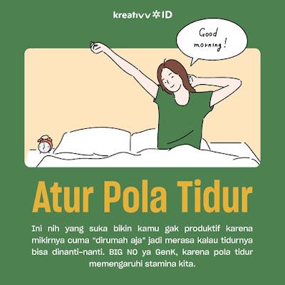 Tips kerja dirumah  Atur Pola Tidur