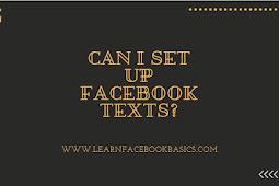 Can i set up Facebook texts?