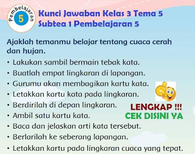 Kunci Jawaban Tematik Kelas 3 Tema 5 Subtea 1 Pembelajaran 5 www.simplenews.me
