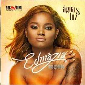 Edmazia Mayembe- Chega De Fingir (2016) ~Baixar música mp3