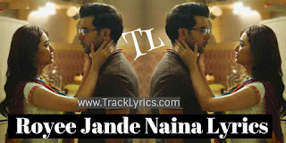 royee-jande-naina-lyrics-rajkummar-rao-kriti-kharbanda