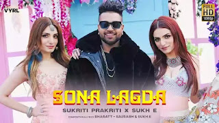 Checkout Sukhe & Sukriti Prakriti New song Sona Lagda lyrics penned by Sukhe & Saurabh
