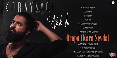 Koray Avcı Oropa (Kara Sevda) Şarkı Sözü 2015