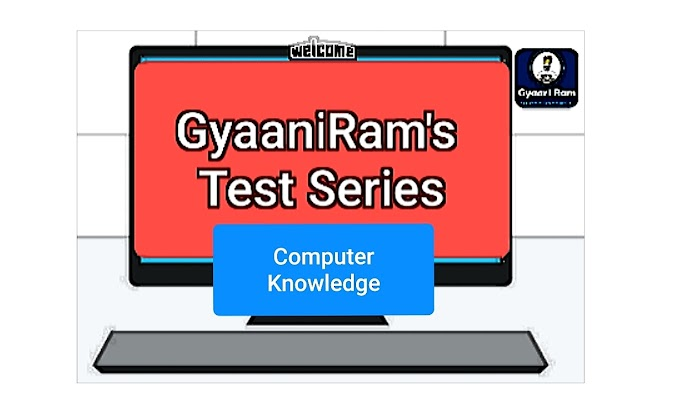 GyaaniRam's Test Series | Computer | Part - 1