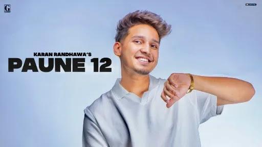 Paune 12 Lyrics | Karan Randhawa | Shipra Goyal