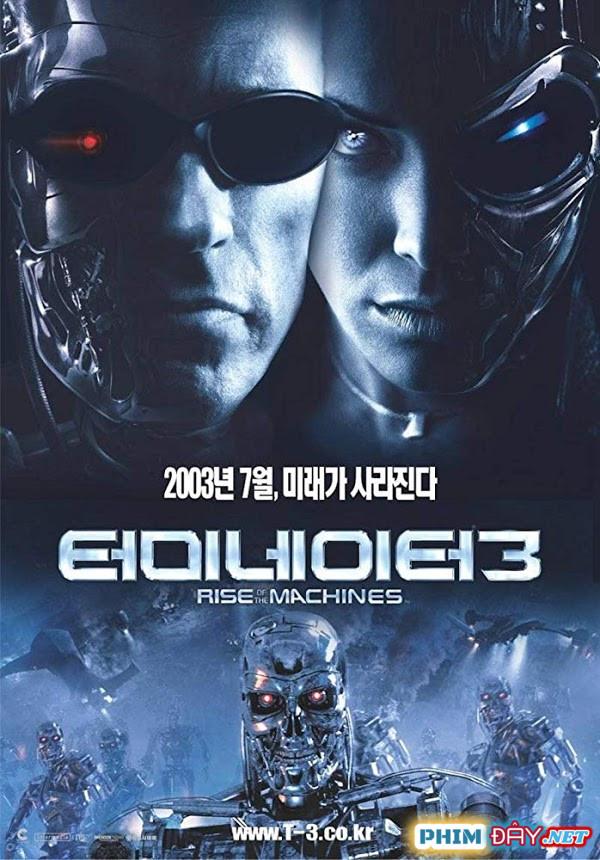 KẺ HỦY DIỆT 3: NGƯỜI MÁY NỔI LOẠN - Terminator 3: Rise of the Machines (2003)