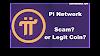 Pi Network Scam or Legit ?