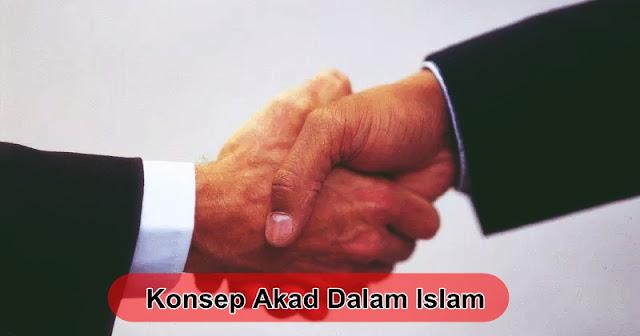 Konsep Akad Dalam Islam