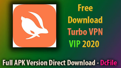 Turbo VPN APK Download for Android [Latest2019] VPN APK Online - DcFile