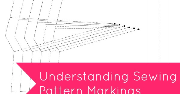 Tilly And The Buttons Understanding Sewing Pattern Markings
