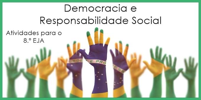 Democracia e Responsabilidade Social - Atividades de Artes para o 8.º EJA