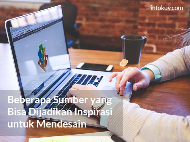 Sumber yang Bisa Dijadikan Inspirasi untuk Mendesain