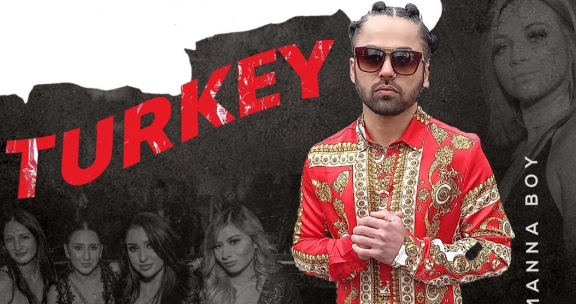 Turkey Lyrics - Manna Boy - Download Video or MP3 Song