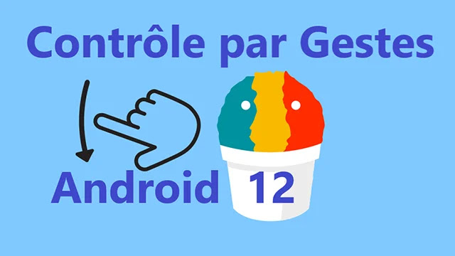 Les gestes avec Android 12 s'améliorent enfin - voici comment.