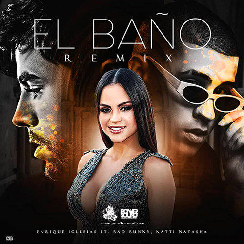 http://www.pow3rsound.com/2018/03/enrique-iglesias-ft-bad-bunny-natti.html