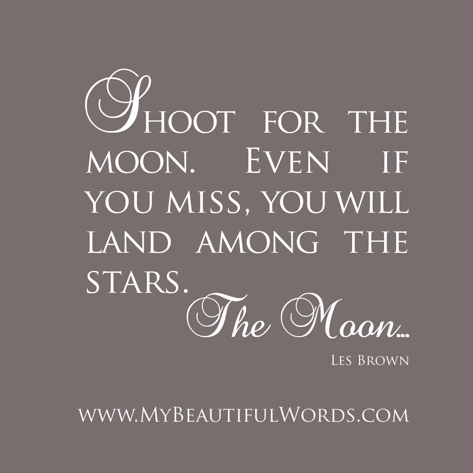 My Beautiful Words Shoot For The Moon
