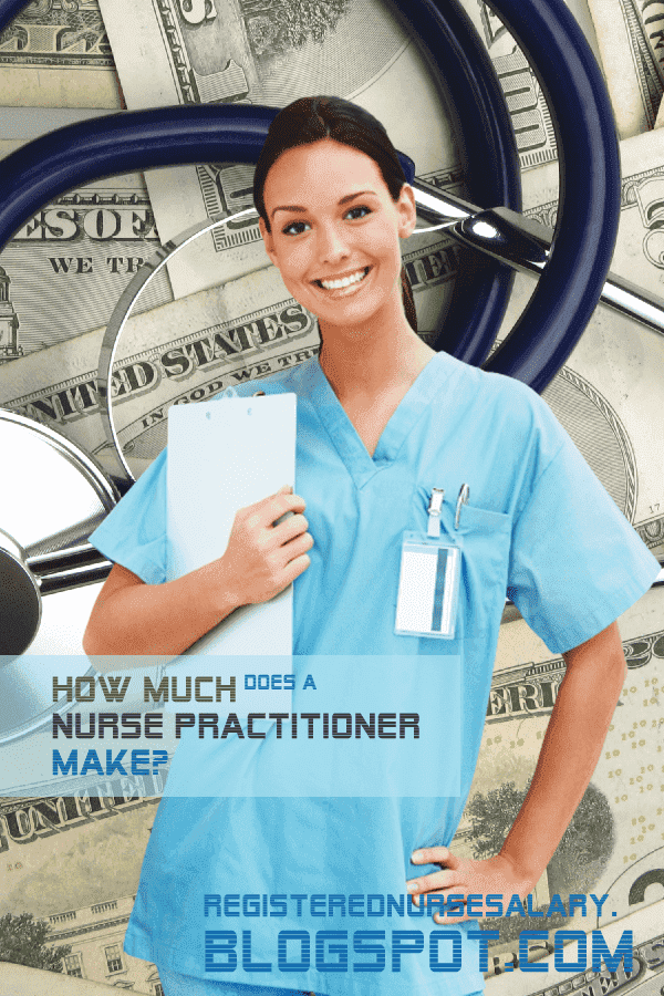 how much does a nurse practitioner make