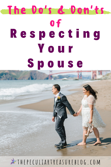 The do's and don'ts of respecting your spouse.